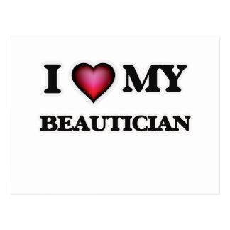 I love my Beautician Postcard