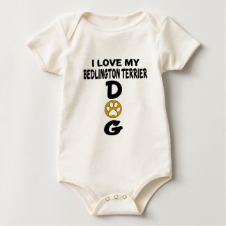 I Love My Bedlington Terrier Dog Designs Baby Bodysuit