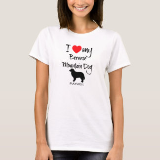 I Love My Bernese Mountain Dog T-Shirt
