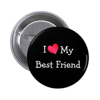 I Love My Best Friend 6 Cm Round Badge