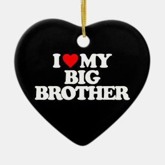 I LOVE MY BIG BROTHER CHRISTMAS ORNAMENT