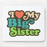 I Love My Big Sister Mouse Pad