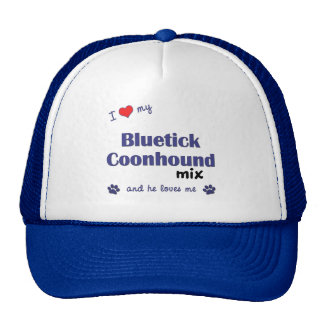 I Love My Bluetick Coonhound Mix (Male Dog) Cap