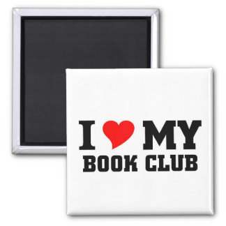 I love my Book Club Square Magnet
