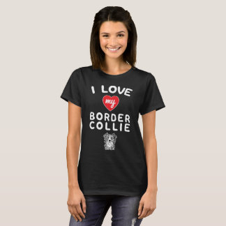 I love my Border Collie Face Graphic Art T-Shirt