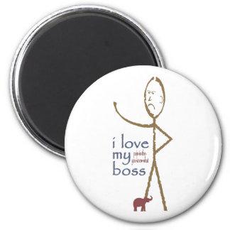 """I love my . . . . boss"" 6 Cm Round Magnet"