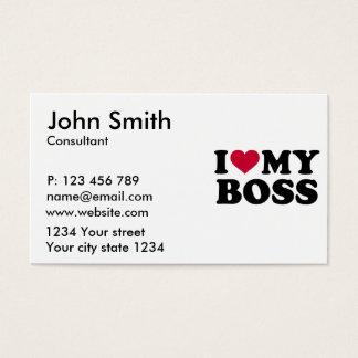 I love my boss business card