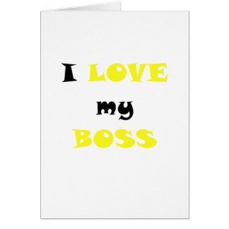 I Love my Boss Cards