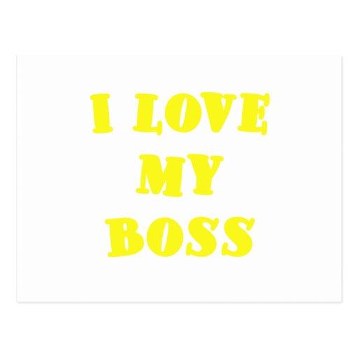 I Love my Boss Post Cards