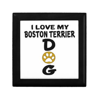 I Love My Boston Terrier Dog Designs Gift Box