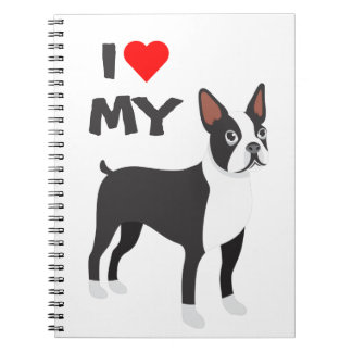 I Love My Boston Terrier NoteBook