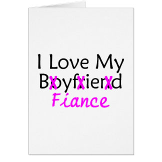 I Love My Boyfriend Fiance Pink Card