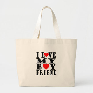 I LOVE MY BOYFRIEND VALENTINES FUNNY SHIRT ''. LARGE TOTE BAG