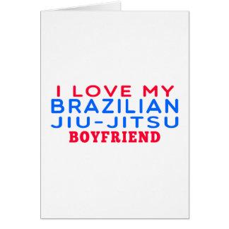 I Love My Brazilian Jiu-Jitsu Boyfriend Greeting Card
