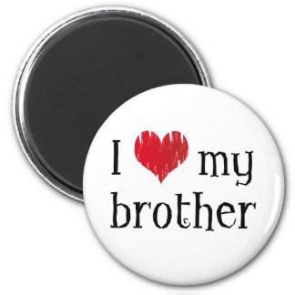 I love my brother 6 cm round magnet