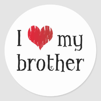 I love my brother classic round sticker