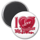 I Love My Brother red - heart Magnet