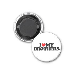 I LOVE MY BROTHERS FRIDGE MAGNET