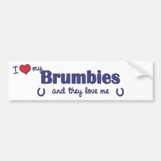 I Love My Brumbies (Multiple Horses) Bumper Sticker