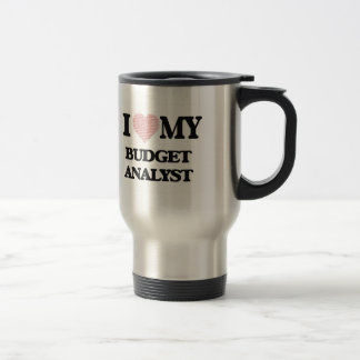 I love my Budget Analyst (Heart Made from Words) Stainless Steel Travel Mug