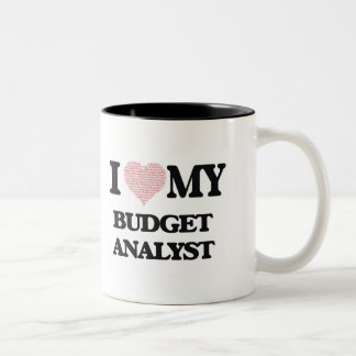 I love my Budget Analyst (Heart Made from Words) Two-Tone Mug