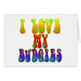 I Love My Budgies Card