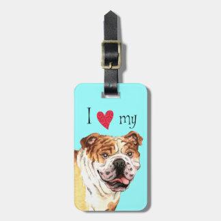 I Love my Bulldog Luggage Tag