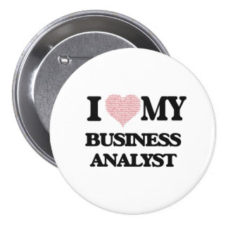 I love my Business Analyst (Heart Made from Words) 7.5 Cm Round Badge