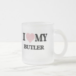 I love my Butler (Heart Made from Words) Frosted Glass Mug
