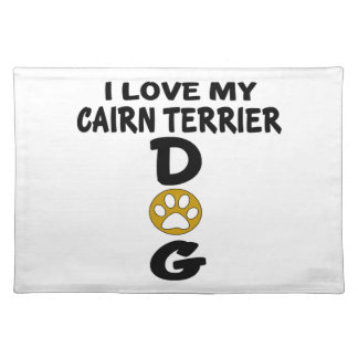 I Love My Cairn Terrier Dog Designs Place Mats