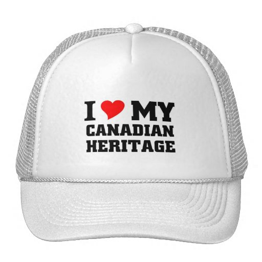 I love my Canadian Heritage Mesh Hat