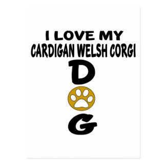 I Love My Cardigan Welsh Corgi Dog Designs Postcard
