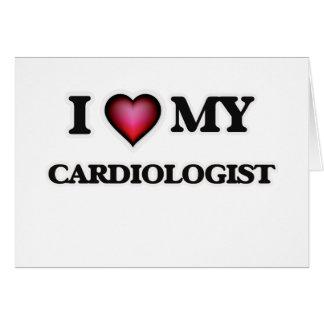 I love my Cardiologist Card