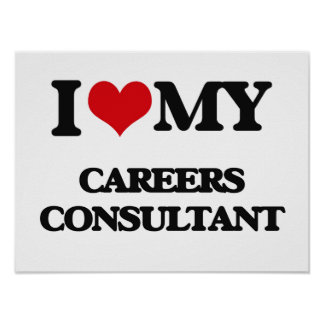 I love my Careers Consultant Print