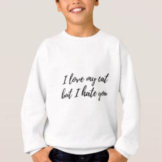 I Love My Cat - Black Sweatshirt