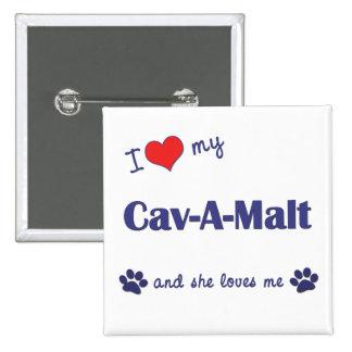 I Love My Cav-A-Malt Female Dog Pinback Buttons