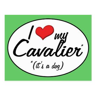 I Love My Cavalier (It's a Dog) Postcard