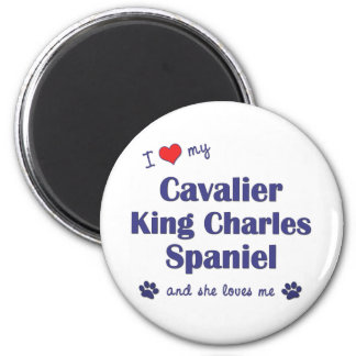 I Love My Cavalier King Charles (Female Dogs) 6 Cm Round Magnet