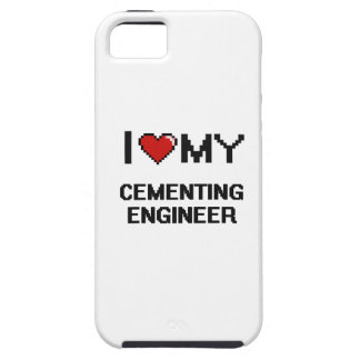 I love my Cementing Engineer iPhone 5 Cases