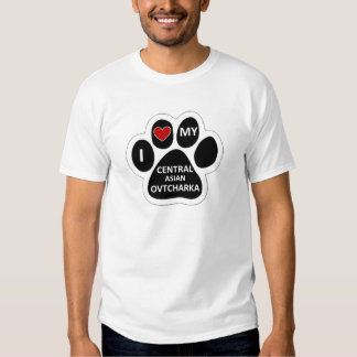 I love my Central Asian Ovtcharka T-shirt