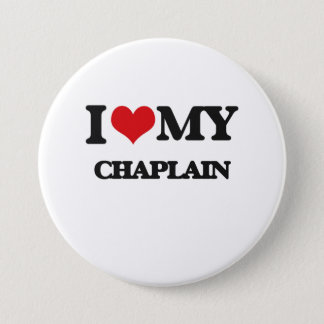 I love my Chaplain 7.5 Cm Round Badge
