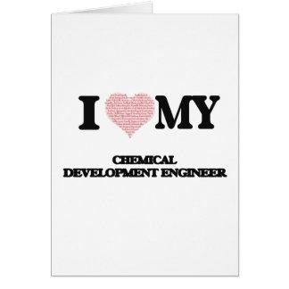 I love my Chemical Development Engineer (Heart Mad Greeting Card