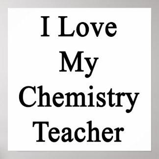 I Love My Chemistry Teacher Print
