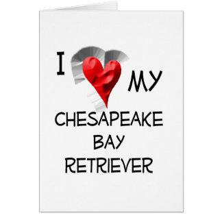 I Love My Chesapeake Bay Retriever Greeting Card