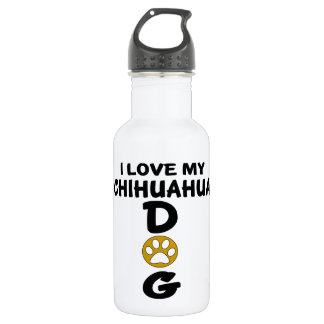 I Love My Chihuahua Dog Designs 532 Ml Water Bottle