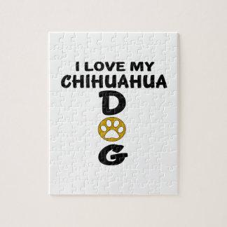 I Love My Chihuahua Dog Designs Jigsaw Puzzle