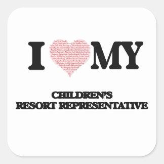 I love my Children's Resort Representative (Heart Square Sticker