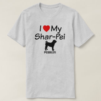 I Love My Chinese Shar Pei Dog T-Shirt
