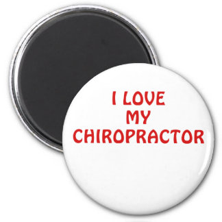 I Love My Chiropractor Magnet
