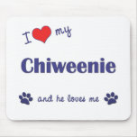 I Love My Chiweenie (Male Dog) Mouse Mat
